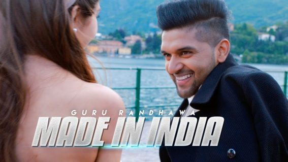Guru Randhawa - MADE IN INDIA Video Song 1