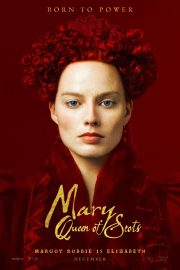 Margot Robbie at Mary Queen of Scots Posters and Promos 2018/12/02 6