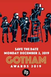 Gotham Independent Film Awards 2019 Nominations List, The Nominees Were Announced On October 24 1